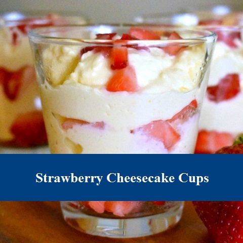 Strawberry Cheesecake Cups